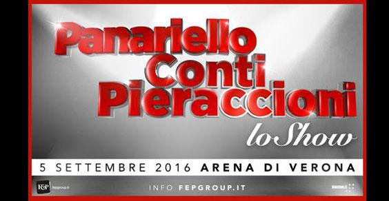 Giorgio Panariello, Carlo Conti e Leonardo Pieraccioni il 5 settembre 'Lo Show' all'Arena di Verona