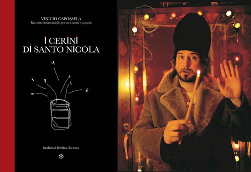 """Vinicio Capossela: da oggi in vendita il libro """"I Cerini di Santo Nicola"""""""