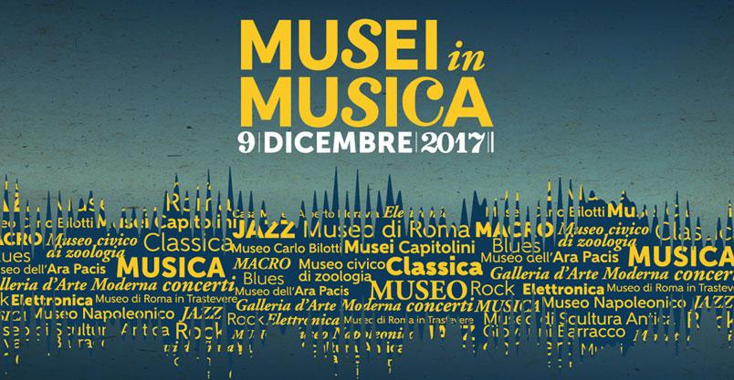 Musei in Musica 2017 sabato 9 dicembre a Roma