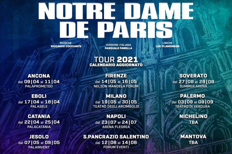 Notre Dame de Paris posticipata al 2021 l'intera tournée